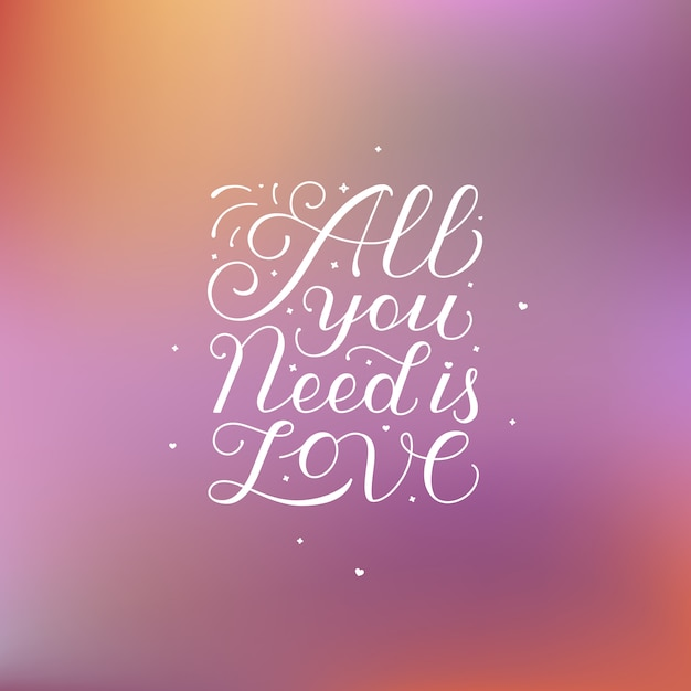 Download All you need is love lettering quote Vector   Premium Download
