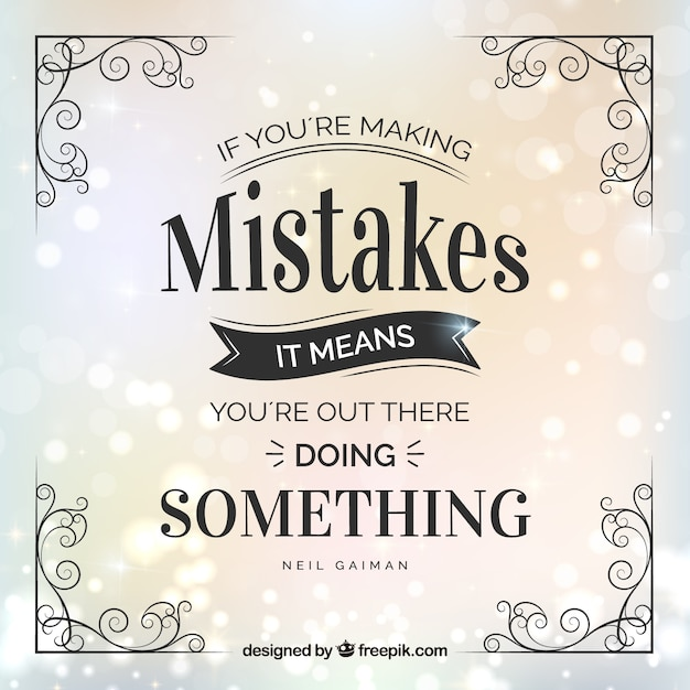 Beautiful And Inspirational Quote Of Mistakes In Vintage