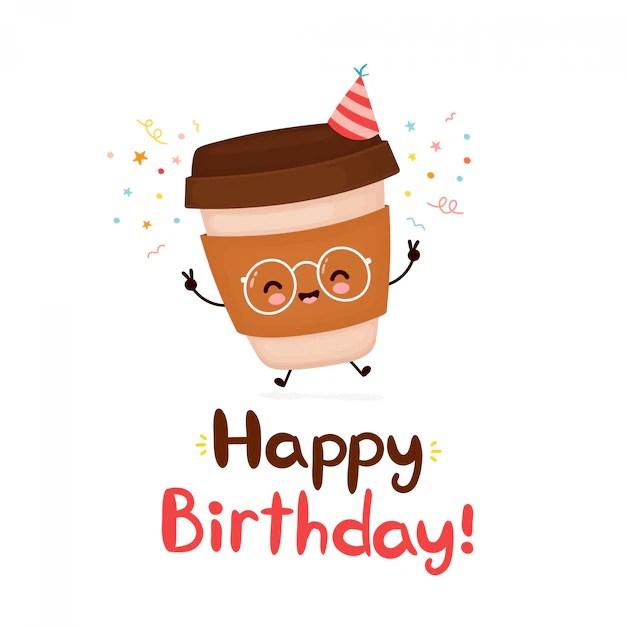 Premium Vector Cute Happy Coffee Paper Cup Happy Birthday Card