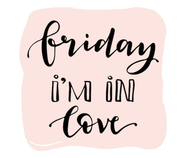 Friday Im In Love Quote Free Vector