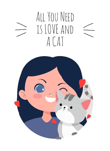Download Girl and cat with all you need is love and a cat text ...