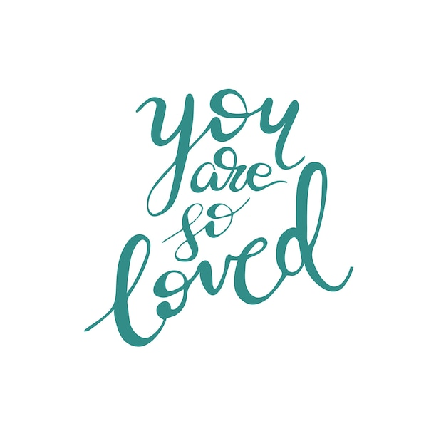 Download Greeting card design with lettering you are so loved ...