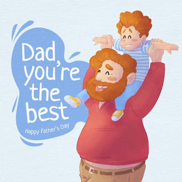 Hand painted watercolor father's day illustration Free Vector - Dad you're the best - Father Carrying Son on his shoulders
