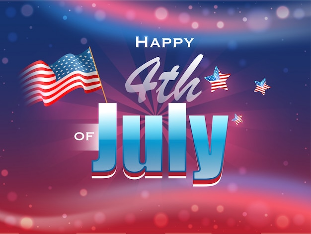 Premium Vector Happy 4th Of July Text With Wavy American Flag And Stars On Glos