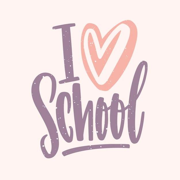 Download Premium Vector | I love school slogan handwritten with ...