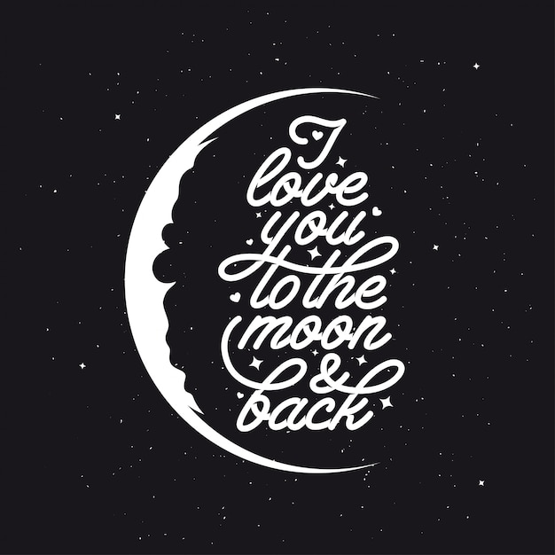 Download I love you to the moon and back. romantic handmade ...