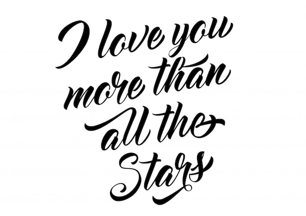 Download I love you more than all stars lettering Vector | Free ...