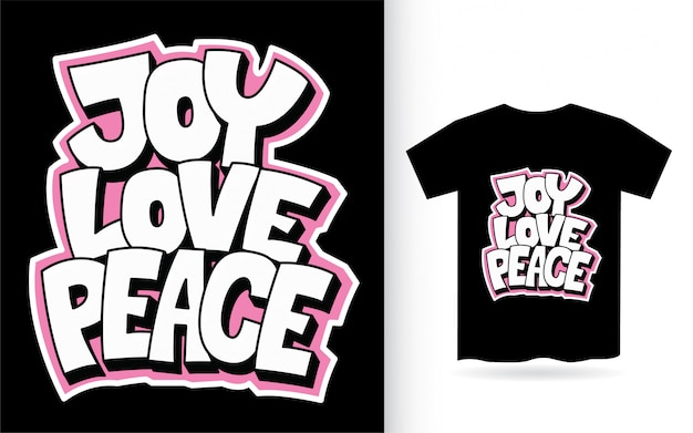 Download Joy love peace hand lettering for t shirt | Premium Vector