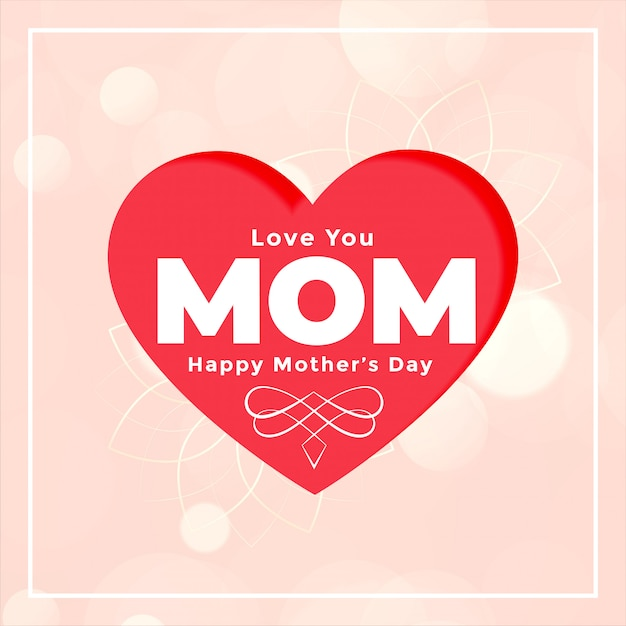 Download Love mom heart card for happy mothers day | Free Vector