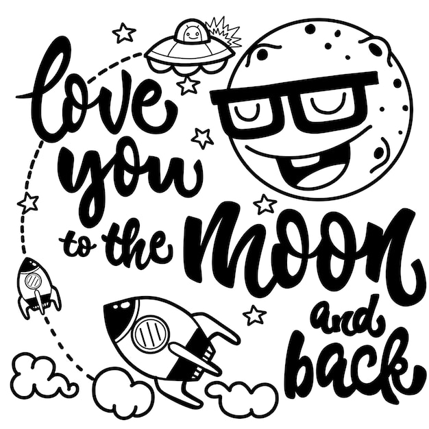 Download Love you to the moon and back, black and white hand drawn ...