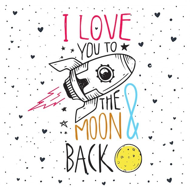 Download Romantic quote , i love you to the moon and back Vector ...