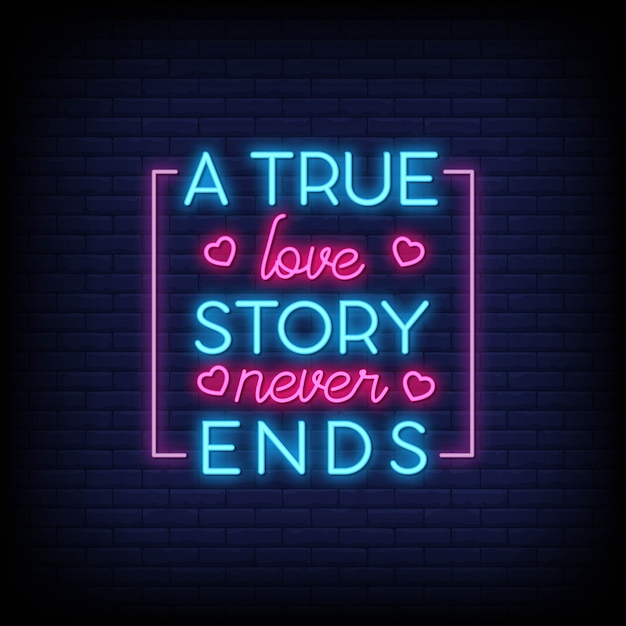 Download A true love story never ends for poster in neon style ...