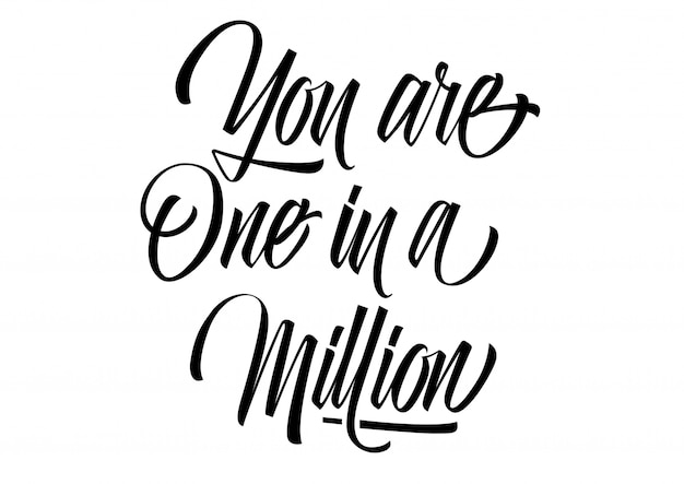Download You are one in a million lettering   Premium Vector