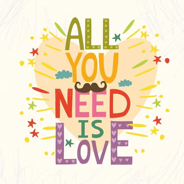 Download Todo lo que necesitas es amor   Vector Gratis