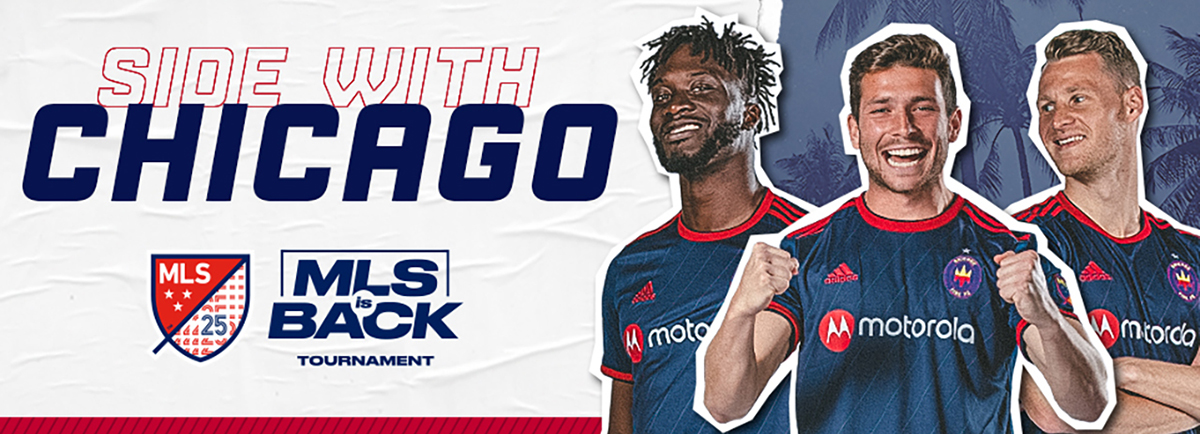 SIDE WITH CHICAGO | MLS IS BACK TOURNAMENT
