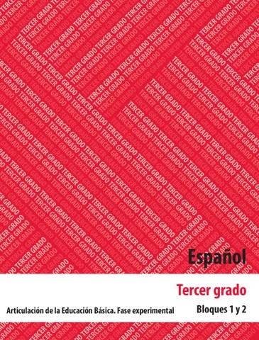 Español 3er. Grado Bloques 1 y 2