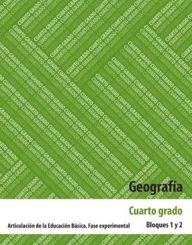 Geografia 4to. Grado Bloques 1 y 2