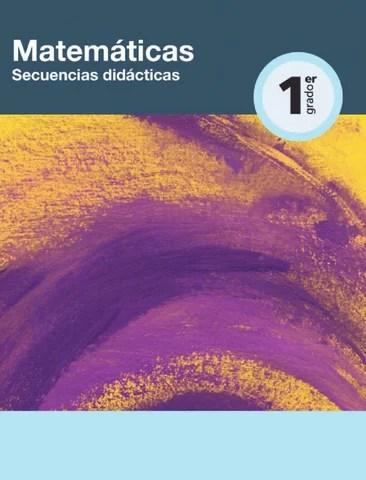 Secuencias didácticas de Matematicas 1er. Grado
