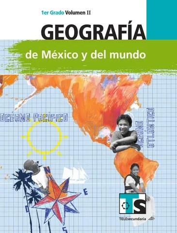 Geografía 1er. Grado Volumen II