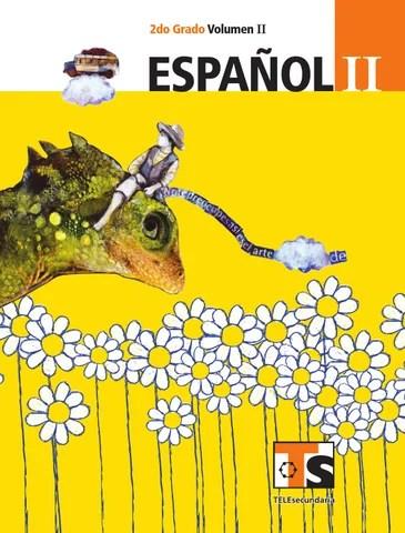 Español 2o. Grado Volumen II