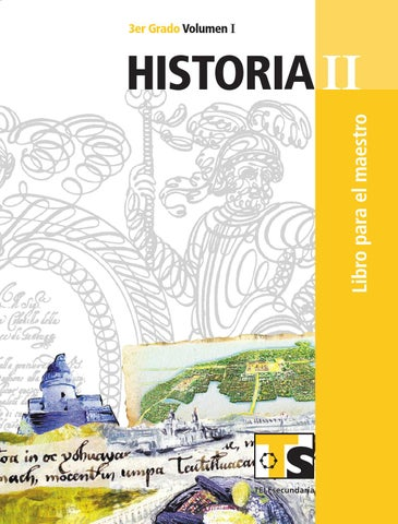 Maestro. Historia 3er. Grado Volumen I