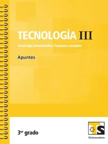Apuntes 3er. Grado Tecnología III. Tecnología Administrativa