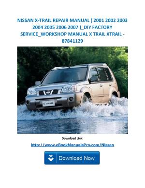 Nissan x trail repair manual ( 2001 2002 2003 2004 2005