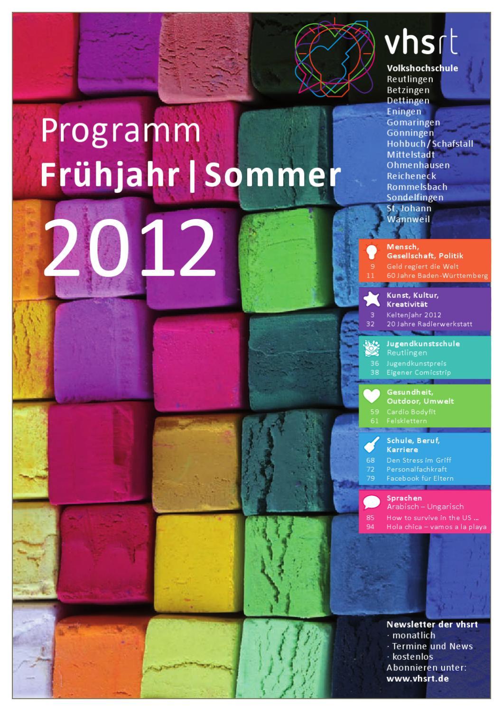 Programm Fruhjahr Sommer 2012 By Volkshochschule Reutlingen Issuu