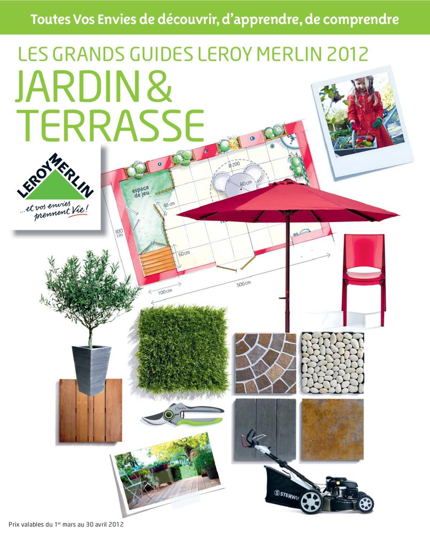 Catalogue Jardin Leroy Merlin By Marcel Issuu