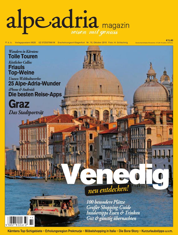 Alpe Adria Magazin Reisen Mit Genuss Nr 10 Oktober 2010 By
