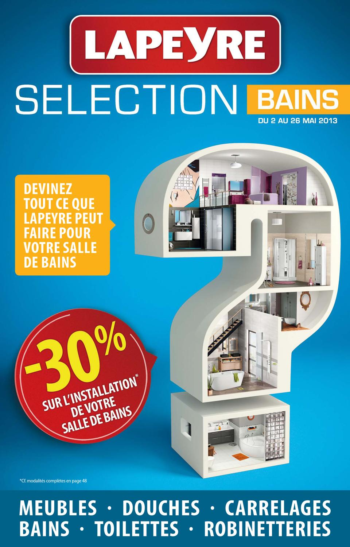 Lapeyre Catalogue Bains 2 26 Mai 2013 By Promocatalogues Com Issuu