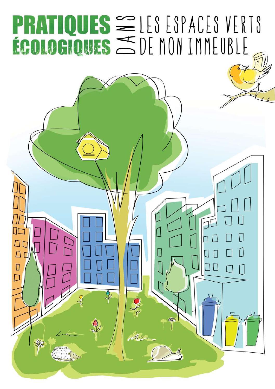Pratiques Ecologiques Dans Les Espaces Verts De Mon Immeuble By