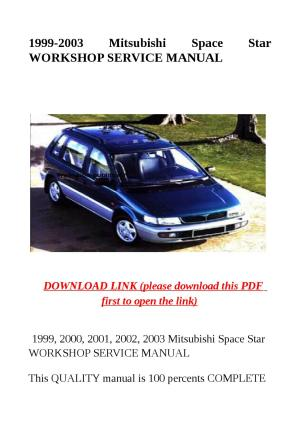 1999 2003 mitsubishi space star workshop service manual by