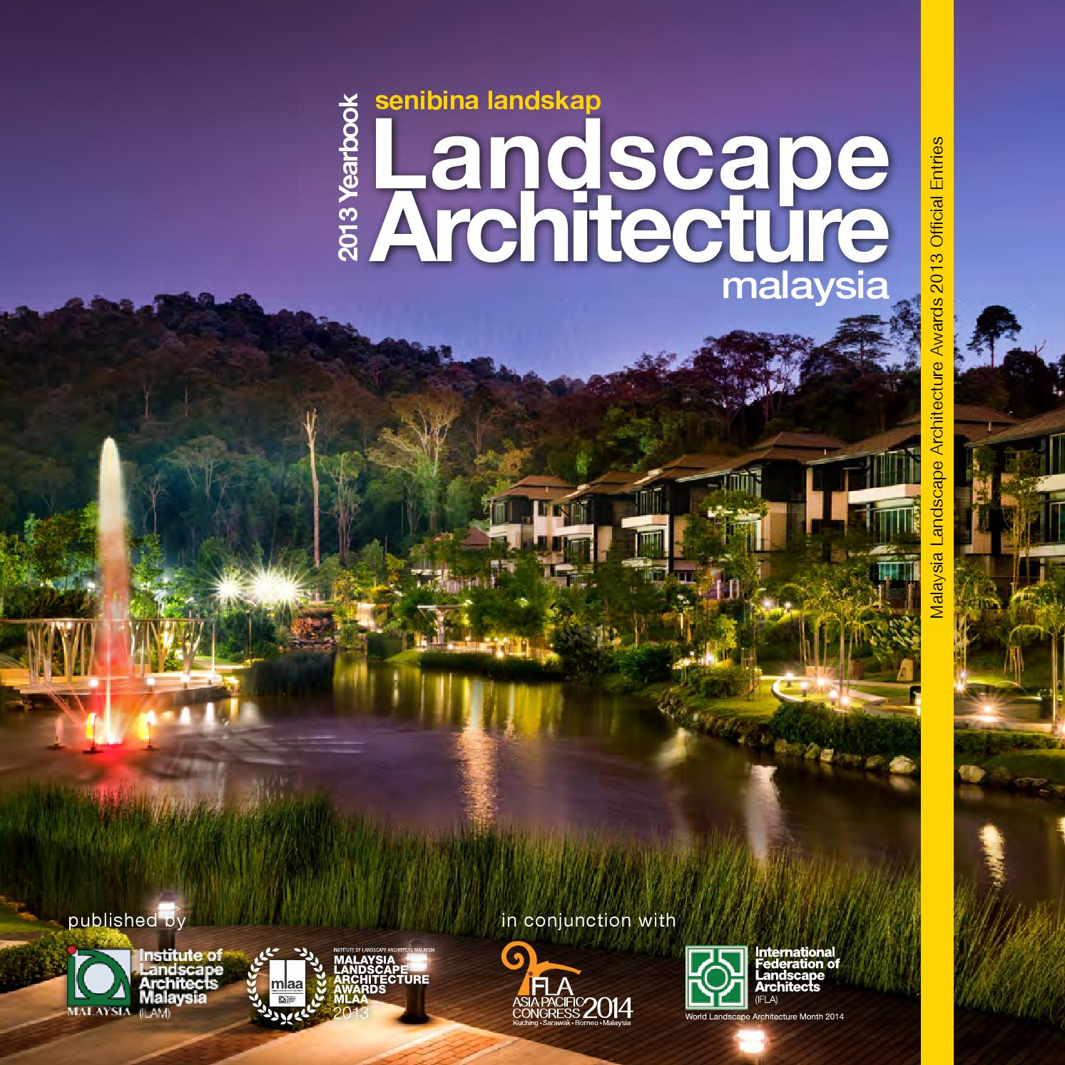Malaysia Landscape Architecture Yearbook 2013 By Charles