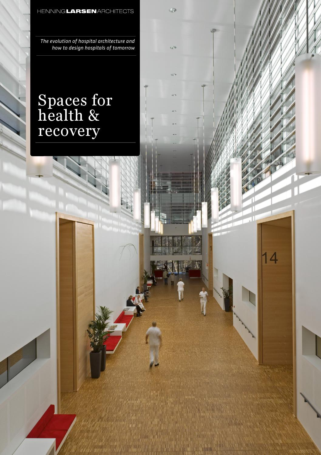 Spaces For Health And Recovery By Henning Larsen