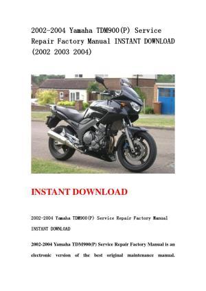 2002 2004 yamaha tdm900(p) service repair factory manual