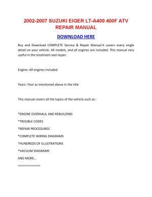 2002 2007 suzuki eiger lt a400 400f atv repair manual by