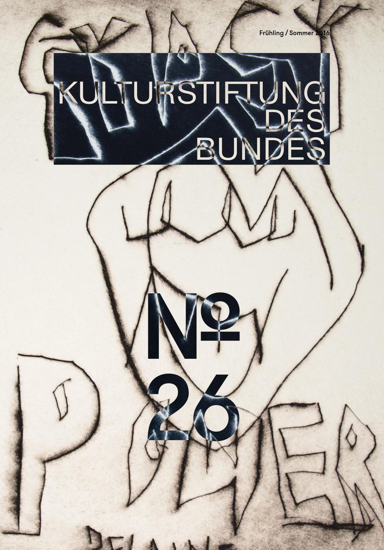 Magazin 26 Der Kulturstiftung Des Bundes By Kulturstiftung Des