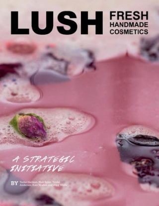 Lush Strategic Initiative By K Taylor