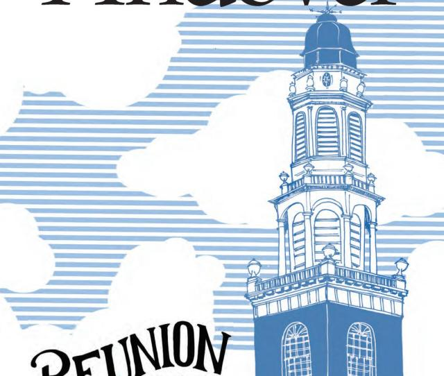 Andover Magazine Reunion 2016 Special Edition By Phillips Academy Issuu