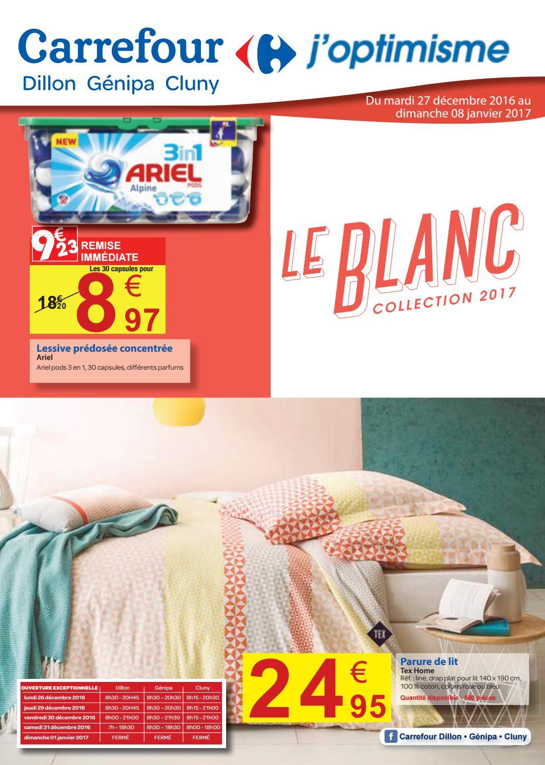 Carrefour Le Blanc Collection 2017 Du 27 Decembre 2016 Au 08 Janvier 2017 By Momentum Media Issuu
