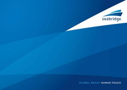 Seabridge Global Logistics   Corporate Brochure by Seabridge Global     Network Seabridge has established a strong presence in all major ports  through a large network of trusted agents and partners