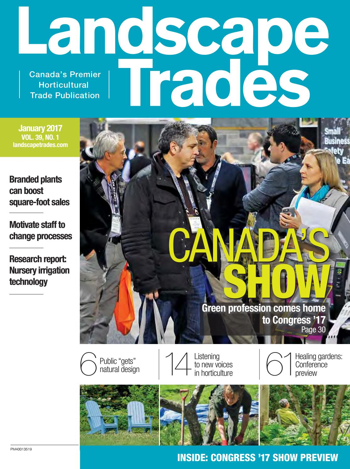 January 2017 Landscape Trades By Landscape Ontario Issuu