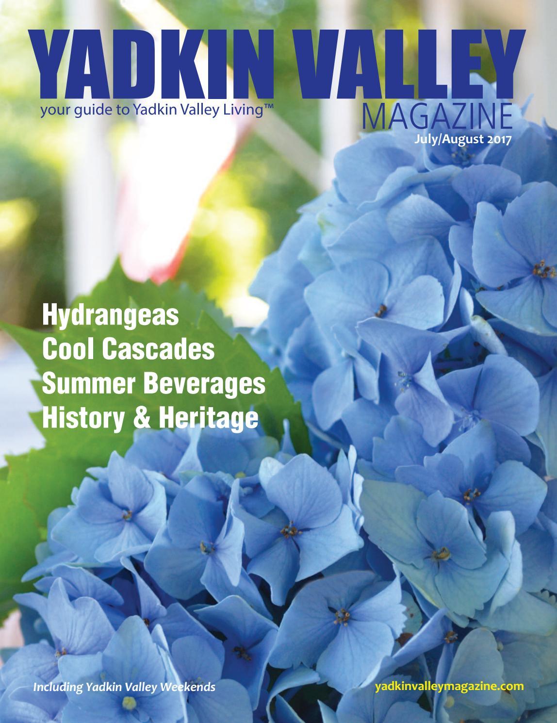 Yadkin Valley Magazine July August 2017 By Yadkin Valley Magazine