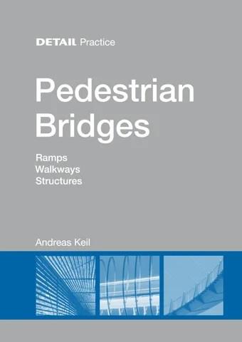 Pedestrian Bridges By Detail Issuu