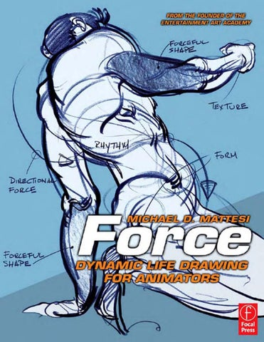 Michael D Matessi - Force: Dynamic Life Drawing for ...