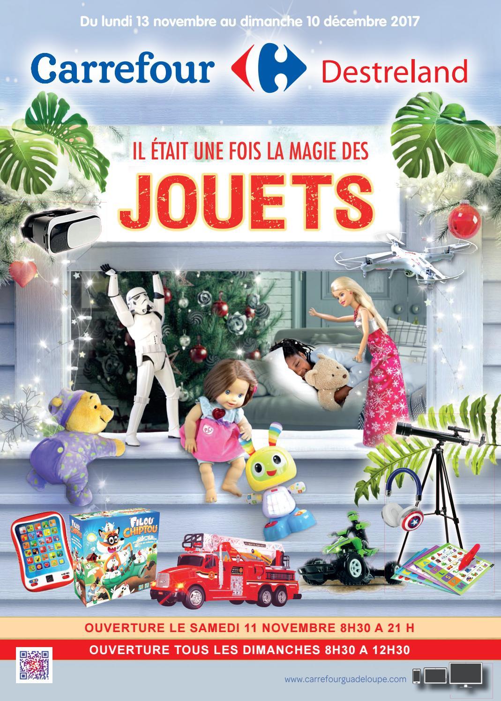 Carrefour Destreland Il Etait Une Fois La Magie Des Jouets Du 13 Novembre Au 10 Decembre 2017 By Momentum Media Issuu