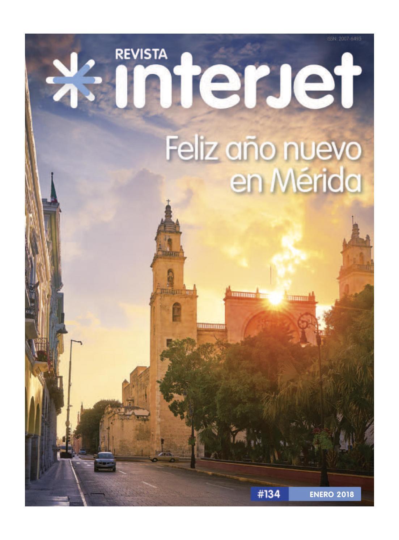 Revista Interjet Enero 2018 By Interjet Issuu