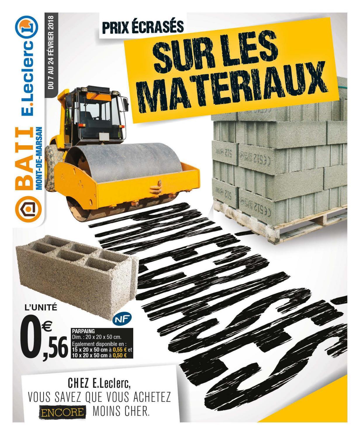 Catalogue Materiaux Bati E Leclerc By Chou Magazine Issuu