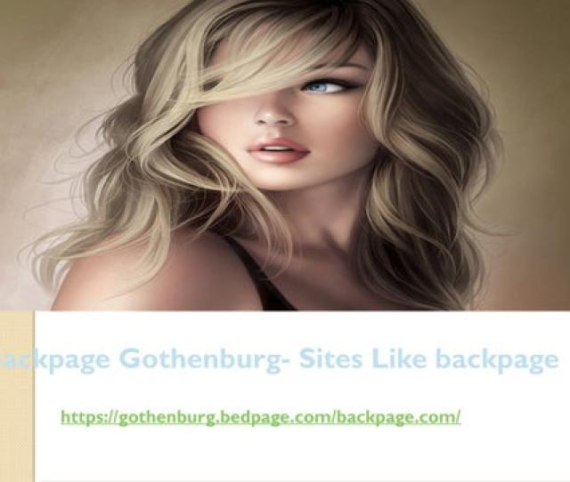 Backpage Gothenburg Sites Like Backpage Https Gothenburg Bedpage Com Backpage Com